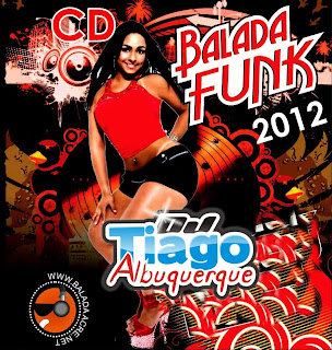 balada Download   Balada Funk 2012