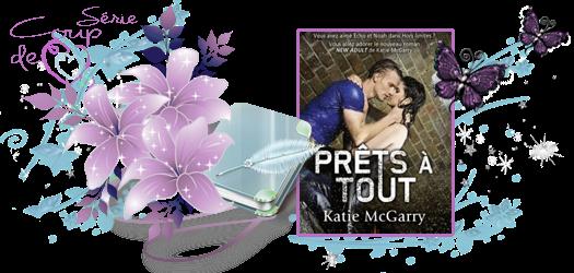 Pushing The Limits, Tome 2 : Prêts à tout, de Katie McGarry.