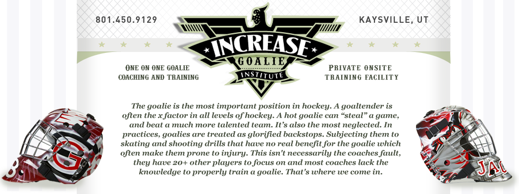 INCREASE goaltending institute