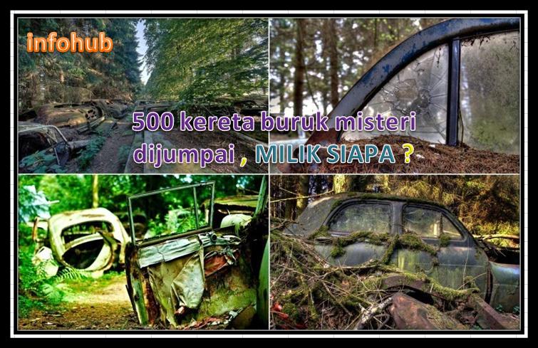 500 buah kereta buruk misteri dijumpai didalam hutan