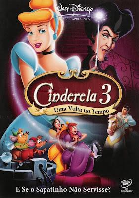 Cinderela 3: Uma Volta No Tempo - DVDRip Dublado