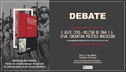 OS GOLPES DE 1964 E DE 2016 E A CONJUNTURA POLÍTICA