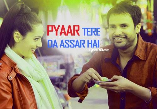 Pyaar Tere Da Assar Lyrics - Prabh Gill - Goreyan Nu Daffa Karo