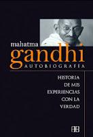 mahatma gandhi autobiografia historia de mis experiencias