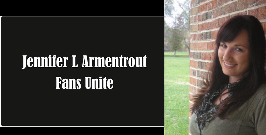 Jennifer L Armentrout Fans Unite