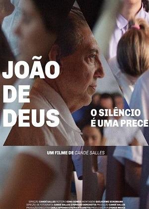 Filme João de Deus - O Silêncio é Uma Prece 2018 Torrent