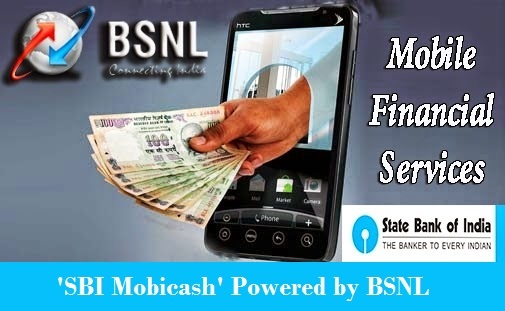 BSNL to launch Mobile Wallet service in association with SBI branded as 'SBI Mobicash' - Details of Services and Operation