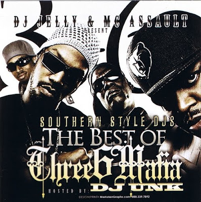 VA-Southern_Style_DJs-The_Best_Of_Three_6_Mafia_(Hosted_By_DJ_Unk)-(Bootleg)-2006-RAGEMP3