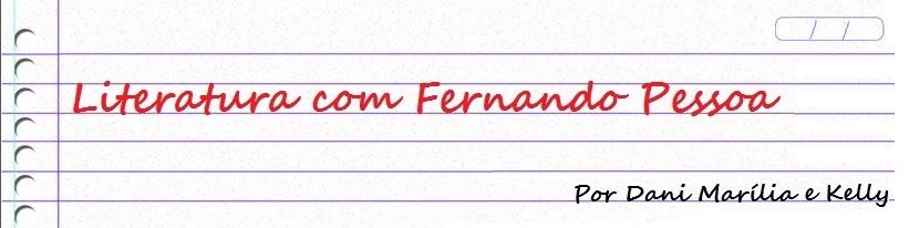 Literatura Com Fernando Pessoa