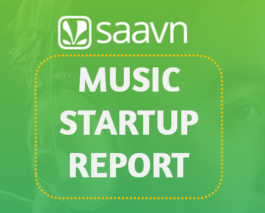 SAAVN MUSIC STREAMING STARTUP REPORT