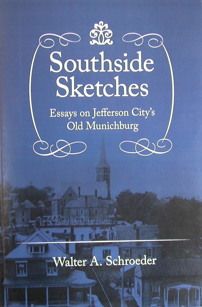 Southside Sketches by Walter A. Schroeder
