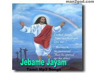 Jebame Jayam Tamil Christian Mp3 Songs Free Download