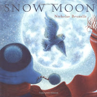 bookcover of SNOW MOON  by Nicholas Brunelle