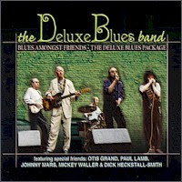 The Deluxe Blues Band - Blues Amongst Friends (2-disc set)