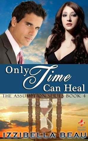http://www.amazon.com/Only-Time-Heal-Assumption-Book-ebook/dp/B00RM2YVI6/