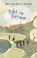 cover of book Bás in Éirinn – May You Die in Ireland