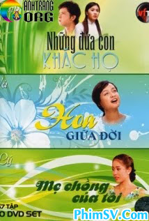 Những Đứa Con Khác Họ - Nhung Dua Con Khac Ho SCTV7
