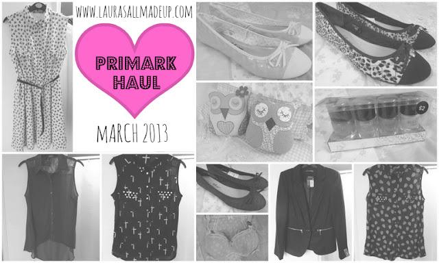 Primark Haul March 2013