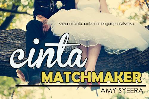 Cinta Matchmaker -bab 19-
