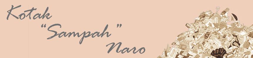 """Kotak """"Sampah"""" Naro"""