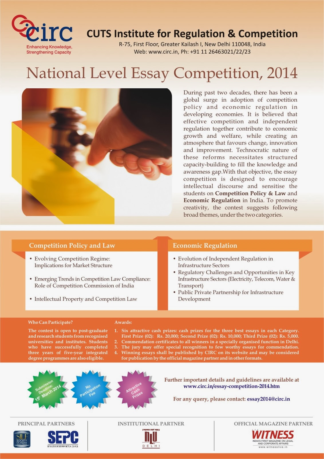 law essays competition Snc management, advisors & consultants announces its first national environmental law student essay writing competition this essay competition is organised in an effort to harness the.