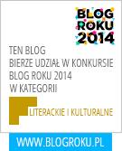 """Startuję w konkursie """"Blog Roku 2014"""""""