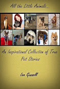 eBook: All the Little Animals; an Inspirational Collection of True Pet Stories. £2.60 ($3.99)
