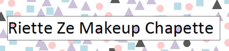 Riette Ze Makeup Chapette
