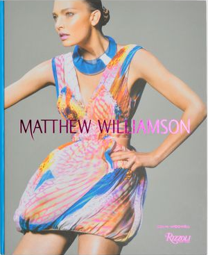 Fashion Books, Matthew Williamson - via TheFashionLush.com