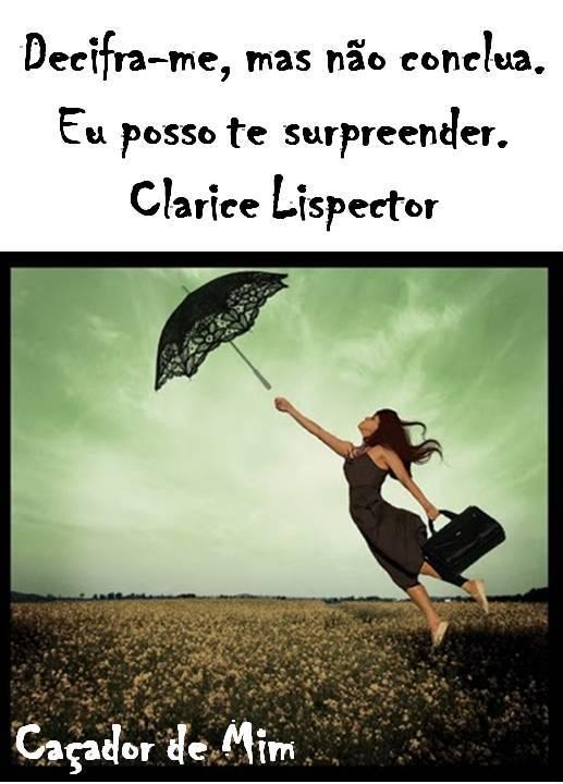Preferência Transforme-se pela renovação da sua mente: Frases Clarice Lispector VA53