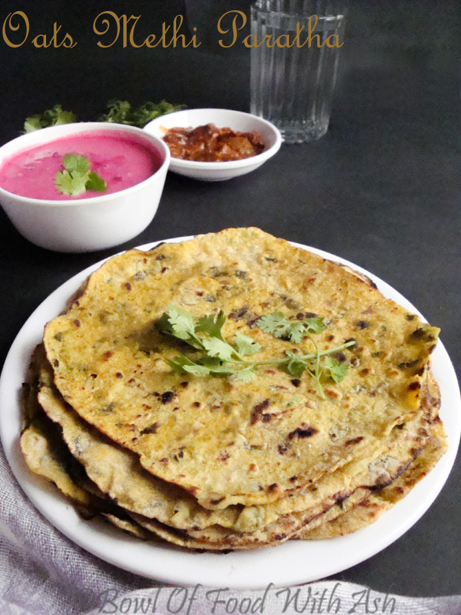 Oats Methi Paratha Recipe | How To Make Oats Fenugreek Paratha