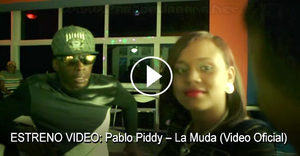 ESTRENO VIDEO: Pablo Piddy – La Muda (Video Oficial)