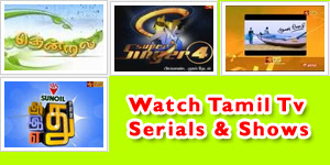 Watch Tamil Tv Serials Online