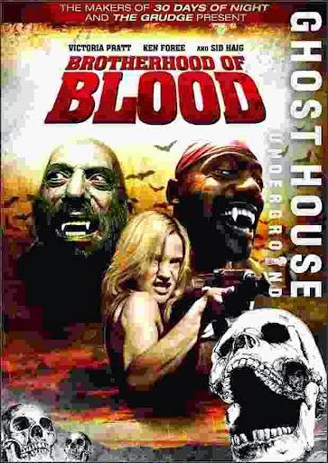 Hermandad de sangre (Brotherhood of Blood) (2007)
