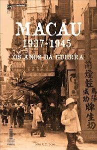 Macau 1937-1945: os anos da guerra