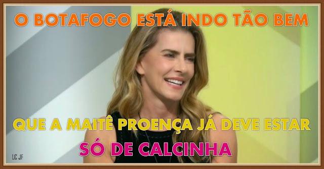Maitê Proença já deve estar só de calcinha com o Botafogo quase de volta à Série A