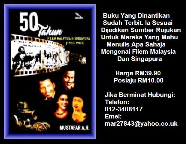 """50 TAHUN FILEM MALAYSIA & SINGAPURA"""