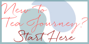 New Start Here About Tea Journey