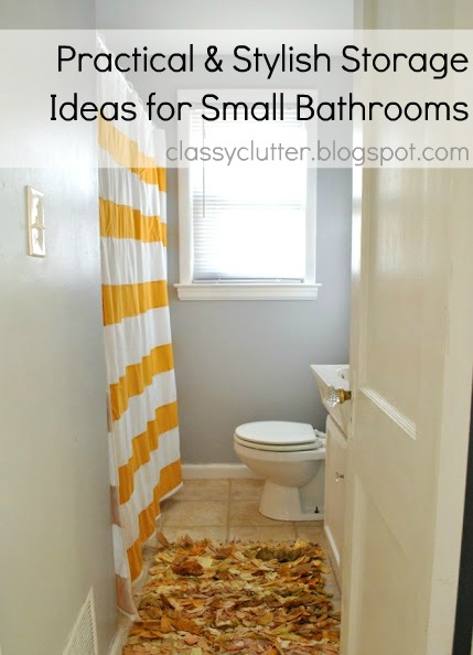 Practical And Stylish Storage Ideas For Small Bathrooms Classy Clutter