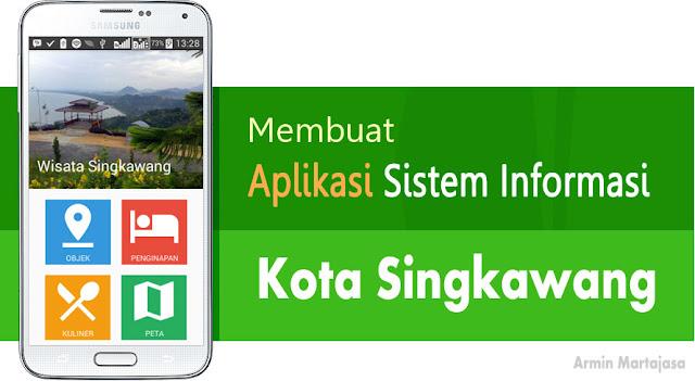 Aplikasi Sistem Informasi Kota Singkawang Berbasis Android
