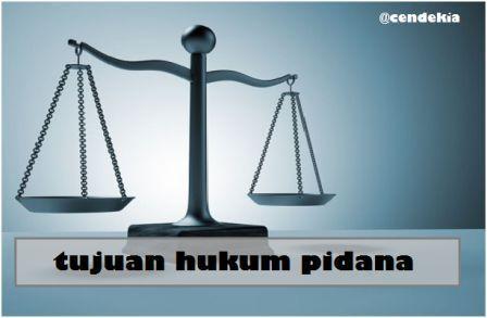 Tujuan dari Hukum Pidana