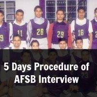 5 Days Procedure of AFSB Interview