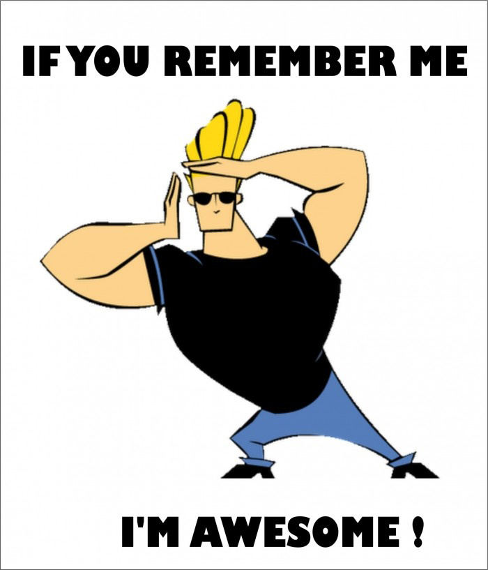 Johnny Bravo - If You Remember Me - I'm Awesome
