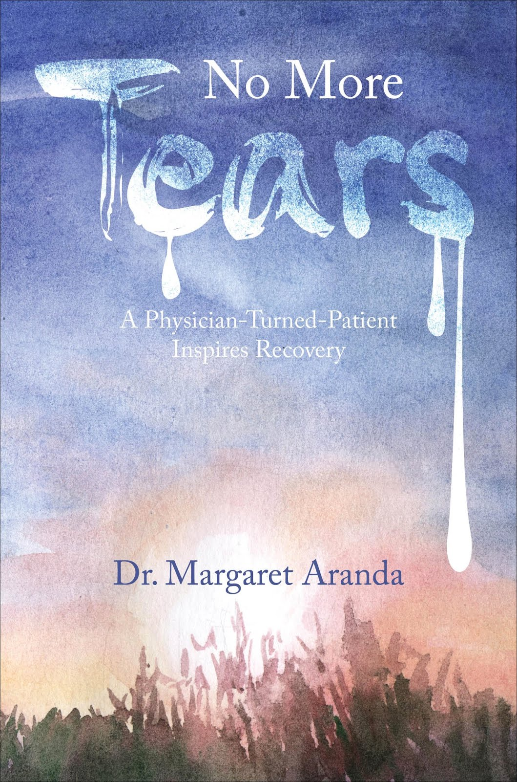 DR MARGARET ARANDA'S No More Tears