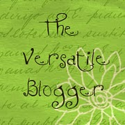 The Versatile Blogger Award..... awarded June, 2011