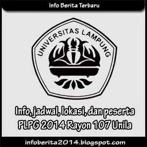 Info, jadwal, lokasi, peserta PLPG 2014 Rayon 107 Unila
