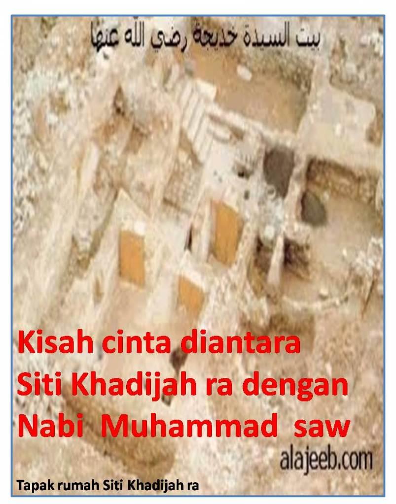Kisah cinta diantara Siti Khadijah ra dengan Nabi Muhammad saw