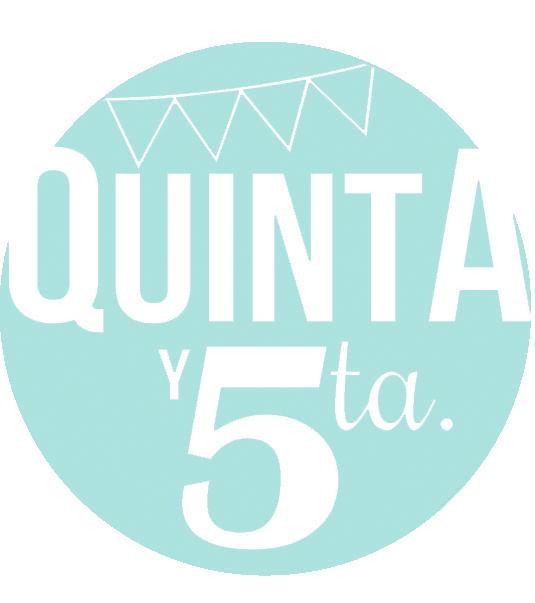 QUINTA Y 5TA.