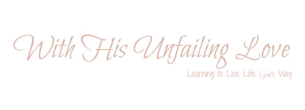 With His Unfailing Love