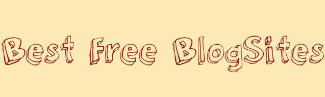 Best Free Blog Sites